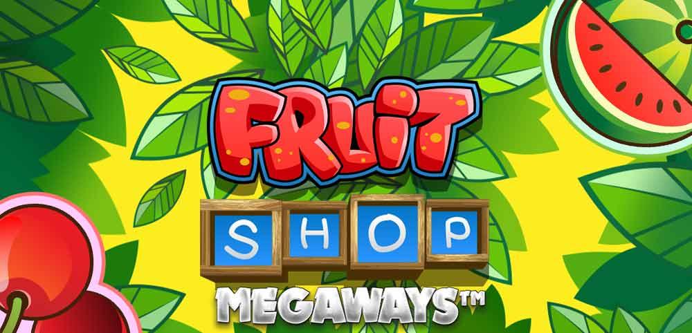 Fruit Shop Megaways Spielen